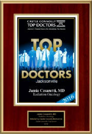 Jamie Cesaretti, MD Awarded Castle Connolly's 2016 Top Doctors, Radiation Oncology Jacksonville Award